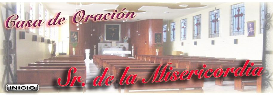 Casa de Oración Sr. de la Misericordia